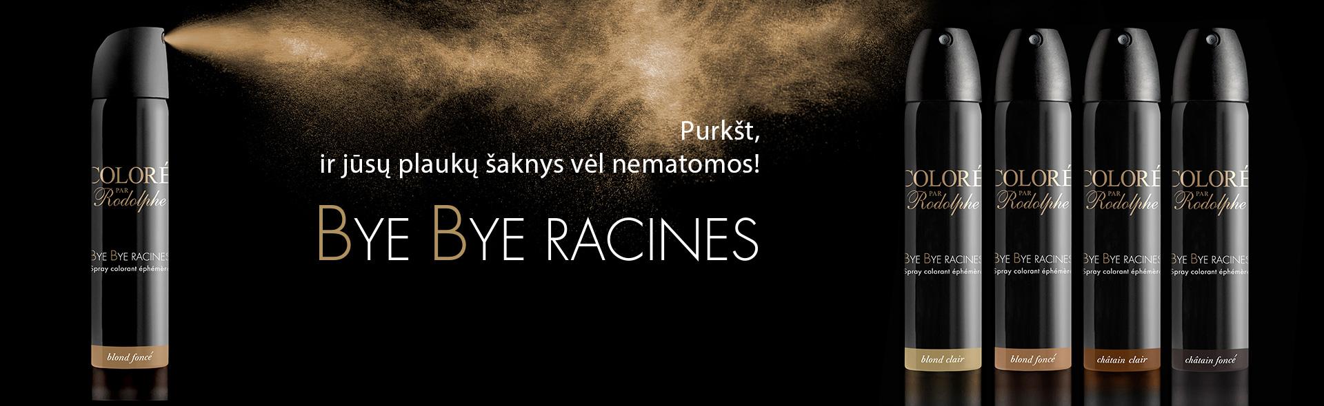 BYE BYE RACINES